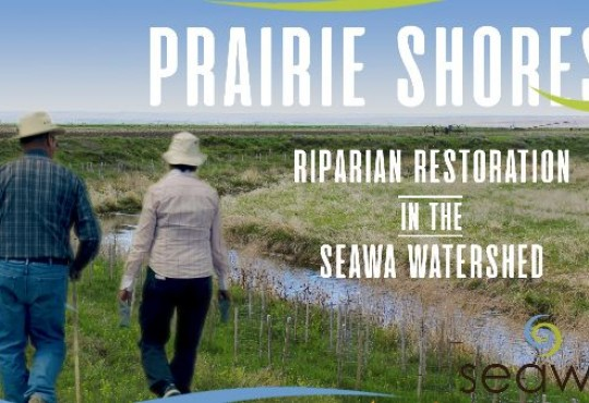 Seawa: Prairie Shores – SEAWA Riparian Restoration Partnerships